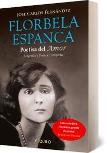 """""""Florbela Espanca, poetisa del amor"""" de José Carlos Fernández. Versión en español de la obra."""