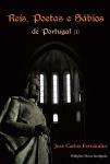 Reyes, sabios y poetas de Portugal, volúmen I