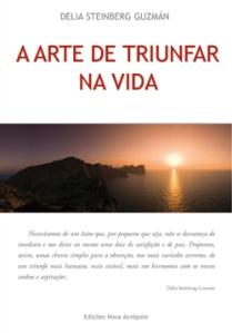 Portada del libro A Arte de Triunfar na Vida, ediciones Nova Acrópole