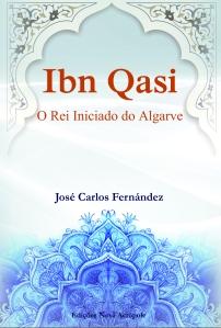 """Portada de la obra teatral """"Ibn Qasi, el rey iniciado del Algarbe"""", de José Carlos Fernández"""